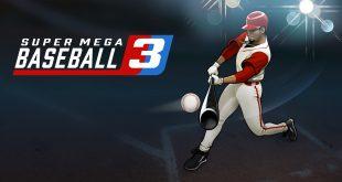 Super Mega Baseball 3 Free PC Game Download