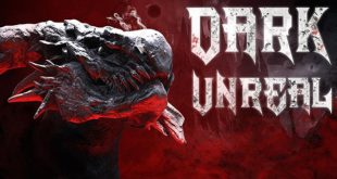 Dark Unreal Game For Download PC